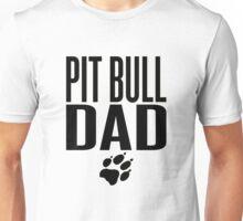 PIT BULL DAD Unisex T-Shirt