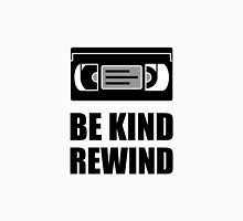 VHS Cassette Tape Be Kind Rewind Unisex T-Shirt