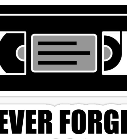 VHS Cassette Tape Never Forget Sticker