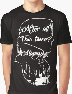 After All This Time? Always Graphic T-Shirt