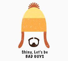 Jayne Cobb - Shiny, Let's Be Bad Guys Unisex T-Shirt