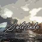 Solitude by CallinghamM