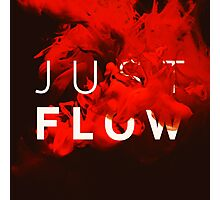 JUST FLOW red Photographic Print