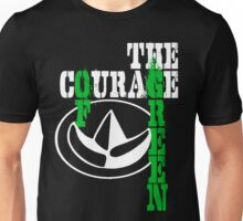 The Courage Of Green Unisex T-Shirt