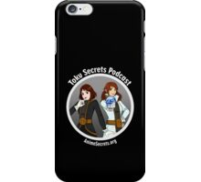 Toku Secrets Podcast iPhone Case/Skin