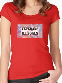 VETERANS BEFORE ILLEGALS Women's Fitted Scoop T-Shirt