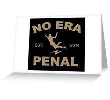 No Era Penal MX - Est. 2014 Greeting Card