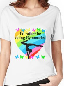 I WOULD RATHER BE DOING GYMNASTICS Women's Relaxed Fit T-Shirt