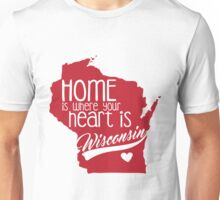 Home is Wisconsin Unisex T-Shirt