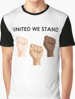 UNITED WE STAND (Black Font) Graphic T-Shirt