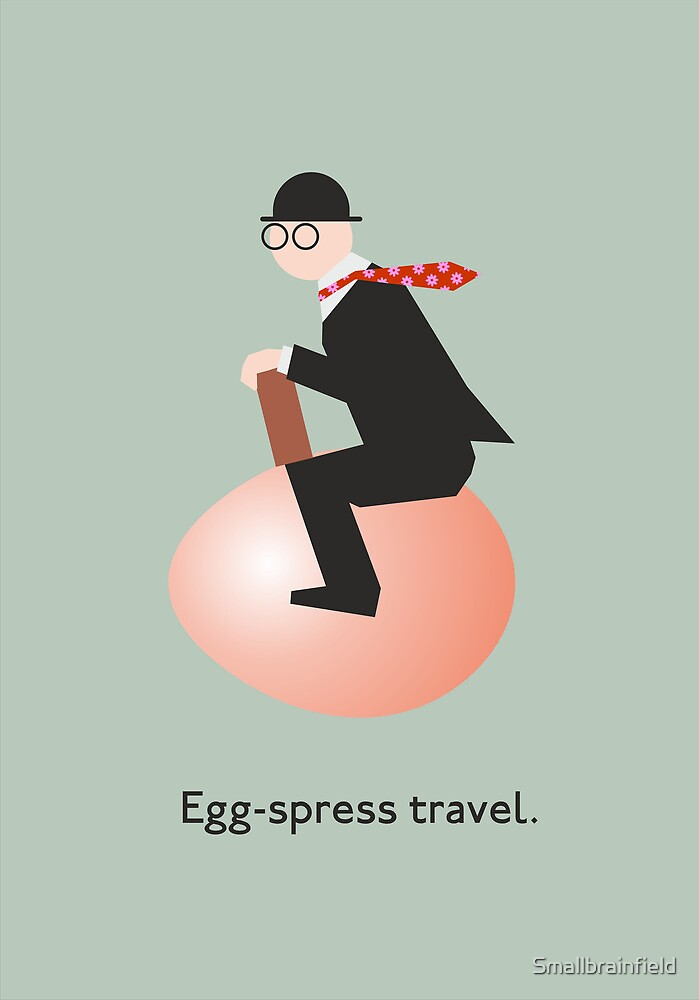Egg-spress travel by Smallbrainfield