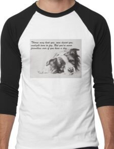 Thorns may hurt you...Border Collie Men's Baseball ¾ T-Shirt