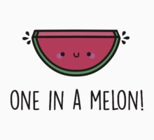 You're ONE in a MELON!  One Piece - Long Sleeve