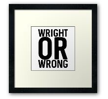 Wright Framed Print