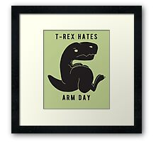 T-rex hates arm day Framed Print