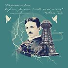 Nikola Tesla - with Quote  by Ray van Halen