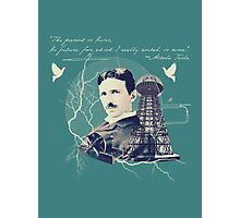 Nikola Tesla - with Quote  Photographic Print
