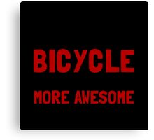 Bicycle More Awesome Canvas Print