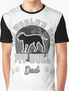 The World's Best Pit Bull Dad Graphic T-Shirt