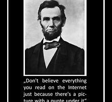 Abraham Lincoln Quote by abbrechen