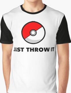 Pokemon Go Pokeballs - Just Throw It Graphic T-Shirt