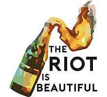 The riot is beautiful Photographic Print