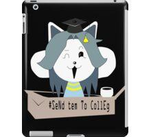 send tem to colleg iPad Case/Skin