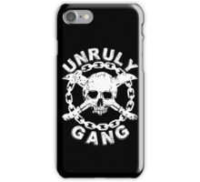 Unruly Gang  iPhone Case/Skin