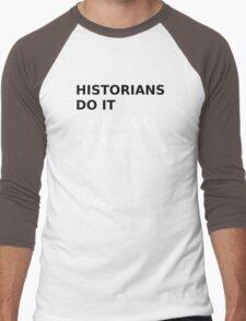 Historians do it Chicago style - variation 1 Men's Baseball ¾ T-Shirt
