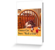 Gamer Cat Roll A D20 Greeting Card