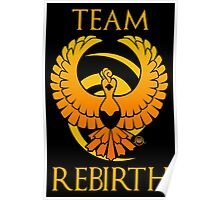 Team Rebirth - Black Poster