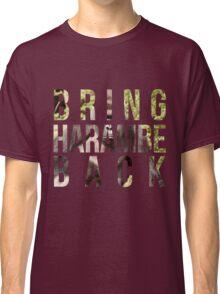 Bring Harambe Back Classic T-Shirt
