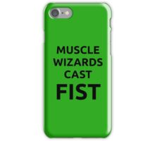 Muscle wizards cast FIST - black text iPhone Case/Skin