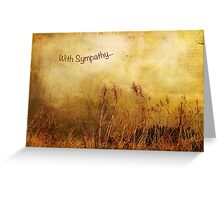 With Sympathy... Greeting Card