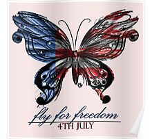 fly for freedom,4th july Poster