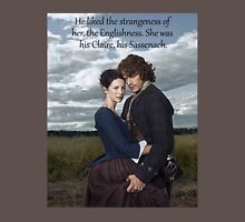 Outlander Quote/He liked the strangeness of her... Unisex T-Shirt