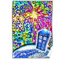 Tardis in a Psychedelic Universe Poster