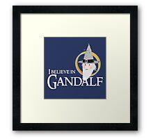 I believe in Gandalf Framed Print