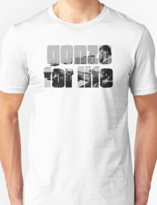 Gonzo For Life- Early Hunter Working Unisex T-Shirt