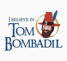 I believe in Tom Bombadil One Piece - Long Sleeve