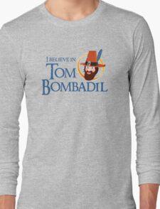 I believe in Tom Bombadil Long Sleeve T-Shirt