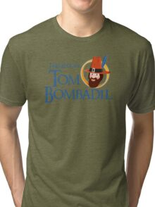 I believe in Tom Bombadil Tri-blend T-Shirt