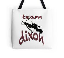 Team Dixon Tote Bag