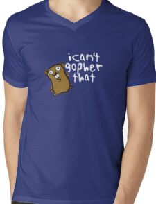 I Can't Go-pher That Funny Pun Mens V-Neck T-Shirt