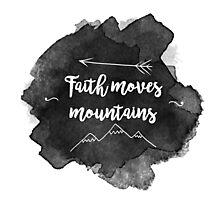 Faith Quote Photographic Print
