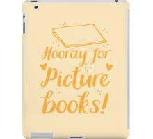 hooray for picture books iPad Case/Skin