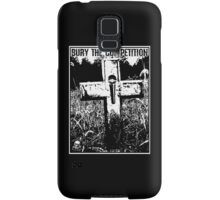 Bury the Competition (White Print) Samsung Galaxy Case/Skin