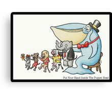 Put Your Hand Inside The Puppet Head Canvas Print