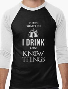 I Drink and I Know Things in Red Men's Baseball ¾ T-Shirt