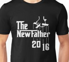 The New Father 2016 Unisex T-Shirt